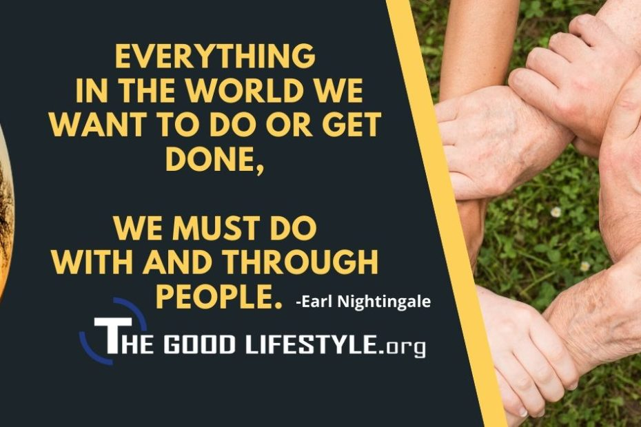 Everything In The World We Want To Do - Earl Nightingale Quotes  The Good Lifestyle