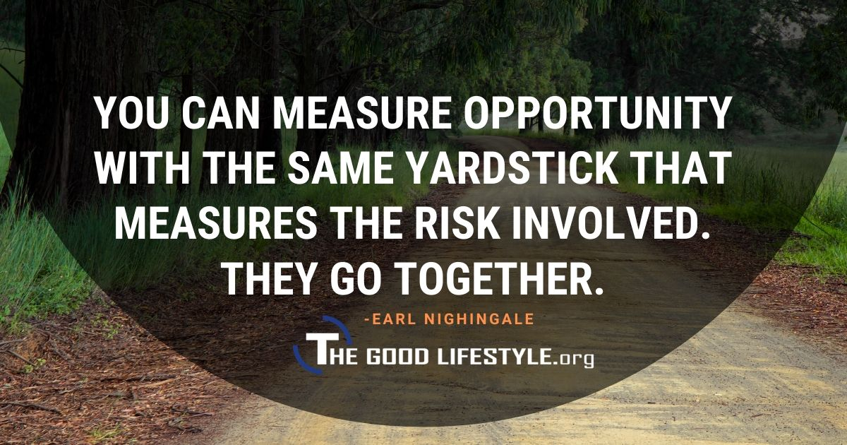You Can Measure Opportunity - Earl Nightingale Quote