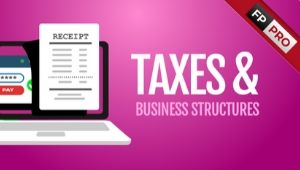 Taxes & Business Structures